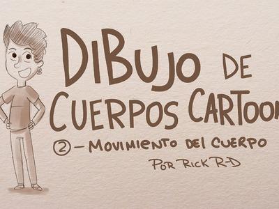 Tutorial Como dibujar movimiento del cuerpo de personajes cartoon por Rick R-D