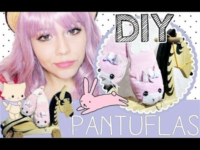 DIY: KAWAII SLIPPERS. PANTUFLAS CONEJITO ♥
