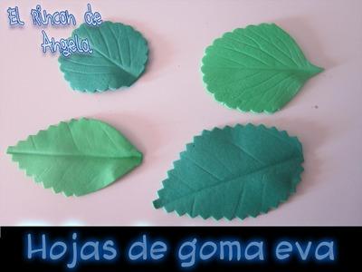 DIY Como hacer hojas realistas de goma eva para flores