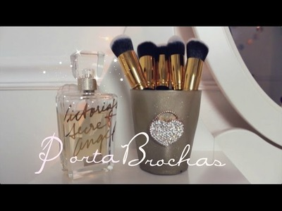 DIY♡ PORTA BROCHAS!