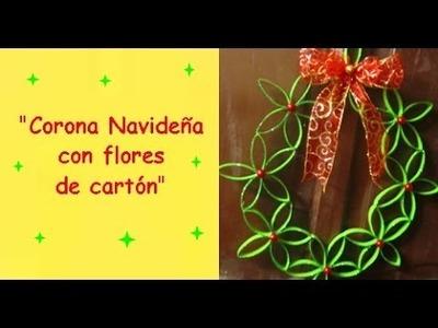 MANUALIDADES:CORONA NAVIDEÑA CON FLORES DE CARTON