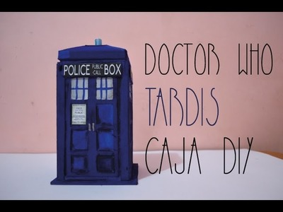 PP FANDOM   DOCTOR WHO  TARDIS CAJA MULTIUSOS DIY   PP ARTS
