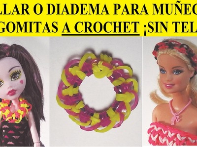 COMO HACER UN COLLAR O DIADEMA PARA MUÑECAS DE GOMITAS SIN TELAR, BARBIE, MONSTER HIGH.