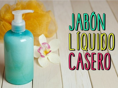 Jabón liquido Casero - Para Manos y Cuerpo - Receta Natural