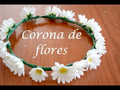 DIY Corona de flores fácil. Easy daisy flower crown. VLOGS EVRIGÜER