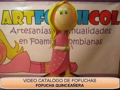 FOFUCHA QUINCEAÑERA EN FOAMY GOMA EVA DEL VIDEOCATALOGO FOFUCHAS LINDAS
