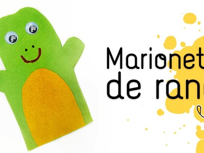 Marioneta de rana. Manualidad fácil con fieltro para niños