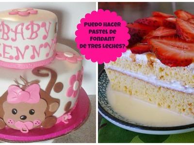 Pastel De 3 Leches Con Fondant, Se Puede Hacer? - Madelin's Cakes