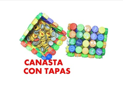MANUALIDADES - Como hacer canasta con tapas de botellas recicladas - RECICLAJE