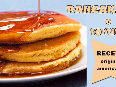 Pancakes o tortitas * Receta original americana