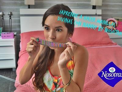 ¡Aprende con Nanny by Nosotras a hacer hermosas pulseras! Parte II