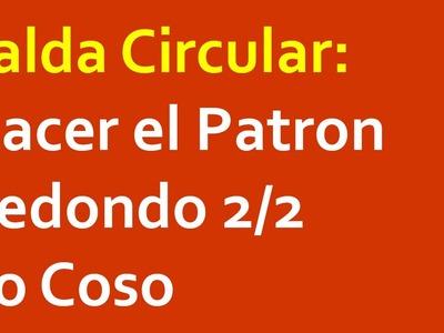 Falda Circular: Como Hacer el Patron Redondo 2.2