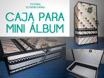 Scrapbooking: Caja para mini álbum - Mini Album Box