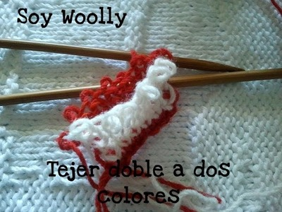 Tejer doble a dos colores 1º parte Soy Woolly Clase 70