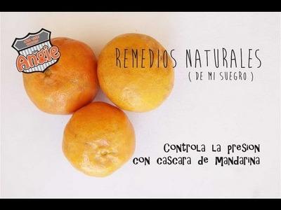 Remedio natural controla la presión con cascara de mandarina