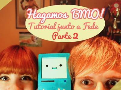 ♡ TUTORIAL: Hagamos a BMO! (Junto a Fede!). PARTE 2 ♡