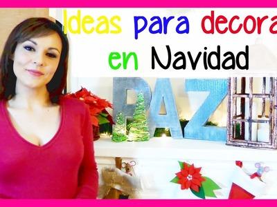 Ideas para decoracion navideña, manualidades faciles y baratas para navidad