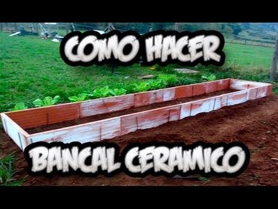 Como Hacer Un Bancal Ceramico || Huerto Organico || La Huertina De Toni