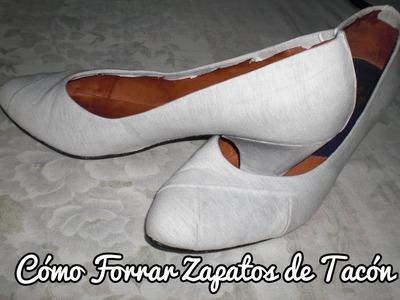 Cómo forrar Zapatos de Tacón
