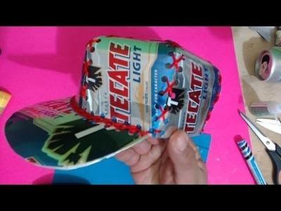 Gorra hecha con latas de aluminio tutorial