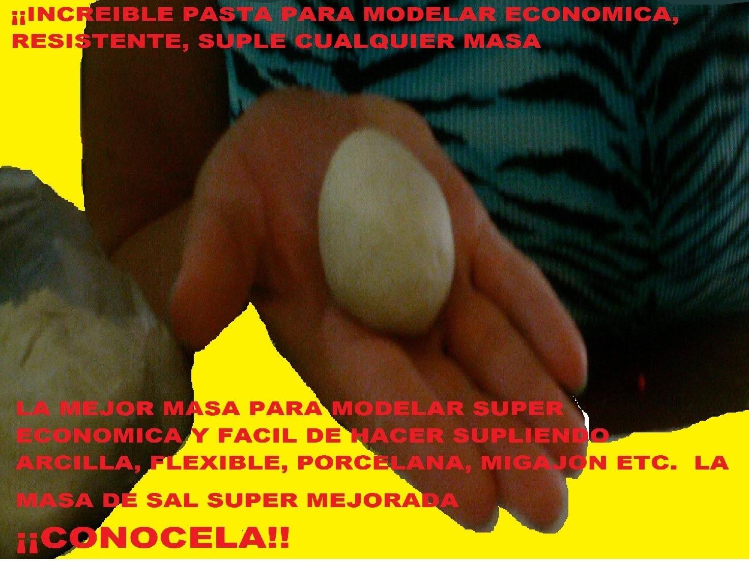 LA MEJOR Y MEJORADA PASTA PARA MODELAR PASTA DE SAL, SUPLE ARCILLA, PASTA FRANCESA  U LA QUE QUIERAS
