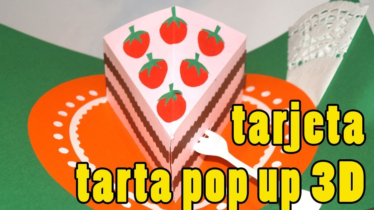 Tarjeta tarta pop up 3D - DIY - Cake card Pop up 3D