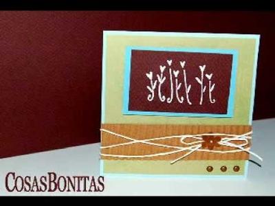 Tarjetas hechas a mano - Card Making