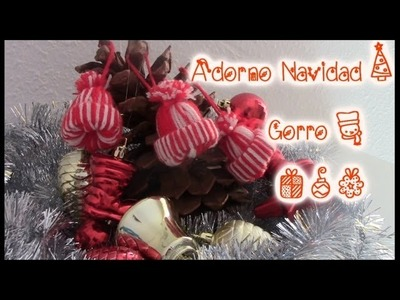 Como hacer paso a paso Adorno navideño - Gorro