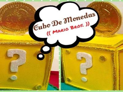 Cubos De Monedas (( Mario Bros. ))