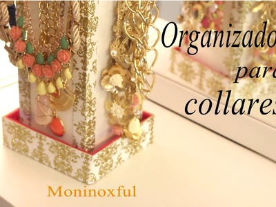 DIY Organizador para Collares - Jewelry Organizer