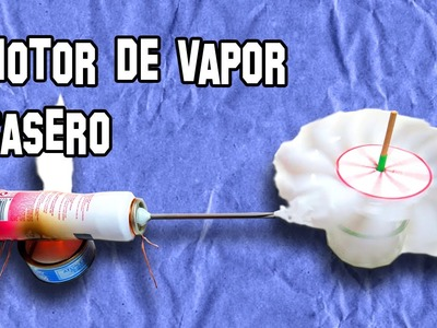 Motor de Vapor Casero | Home Steam Engine