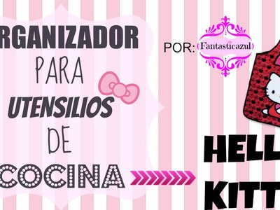 Organizador Hello Kitty por Fantasticazul