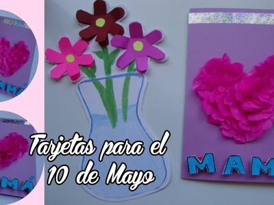 Tarjetas para el Dia de las Madres - 10 de mayo