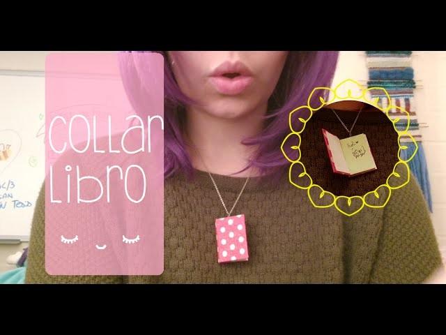 #23 Batidorial: Collar Libro ❤~(゚▽゚*)♪