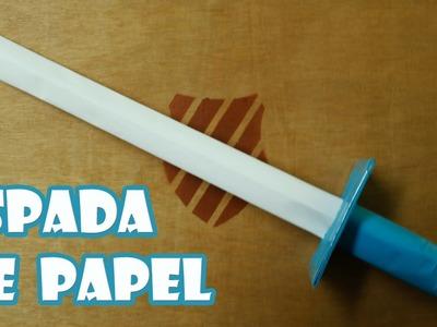 Como Hacer Una Espada de Papel│ARMAS CASERAS