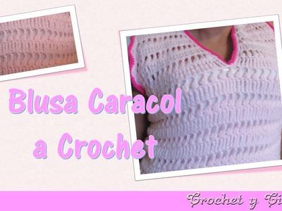 Blusa caracol tejida a crochet (ganchillo) para verano - Parte 2