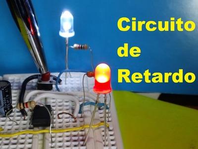 Circuito de Retardo - (Como se hace) Inversor