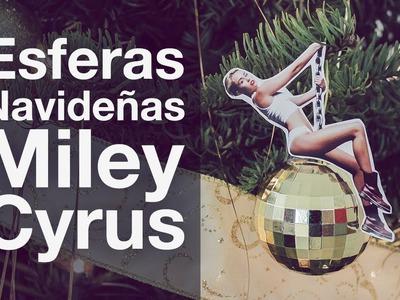 Esferas navideñas con Miley Cyrus. Navidad - Hablobajito