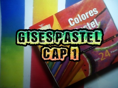 Técnicas de ilustración 9 GISES PASTEL cap. 1 Uso y mezclas