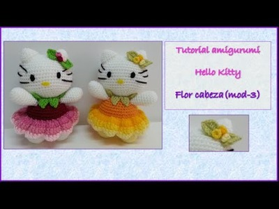 Tutorial amigurumi Hello Kitty - Flor cabeza (mod-3)