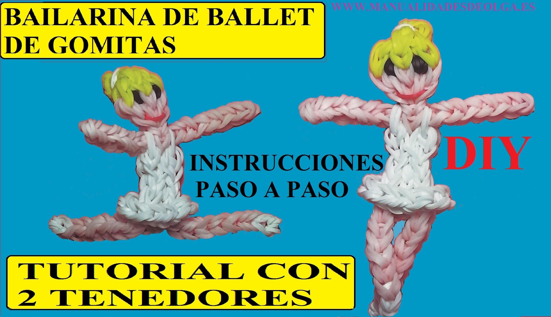 COMO HACER UNA BAILARINA DE BALLET DE GOMITAS- LIGAS CON DOS TENEDORES. VIDEOTUTORIAL DIY.