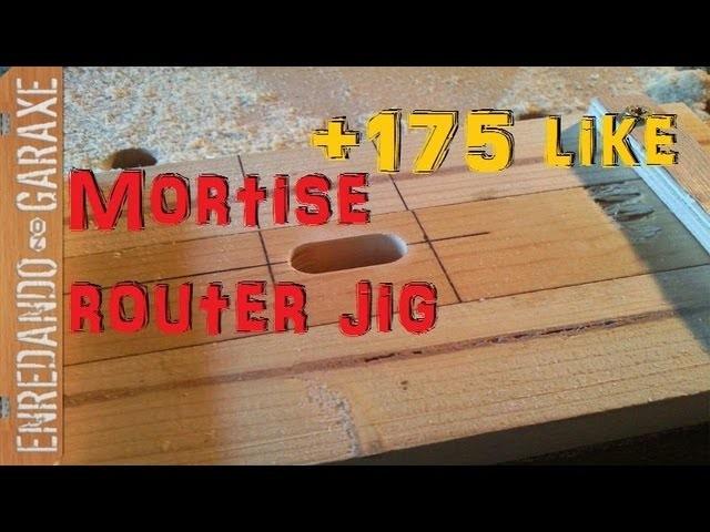 Plantilla fresar cajas con la fresadora para ensamblar uniones de caja y espiga. Mortise router jig.
