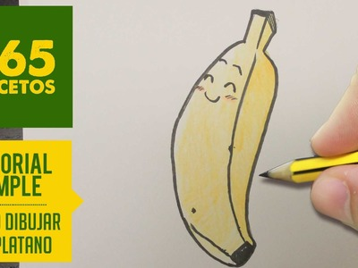 COMO DIBUJAR UN PLATANO KAWAII PASO A PASO - Dibujos kawaii faciles - How to draw a banana