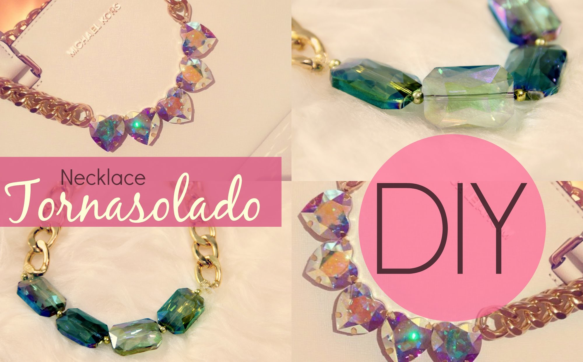 DIY Necklace Tornasolado
