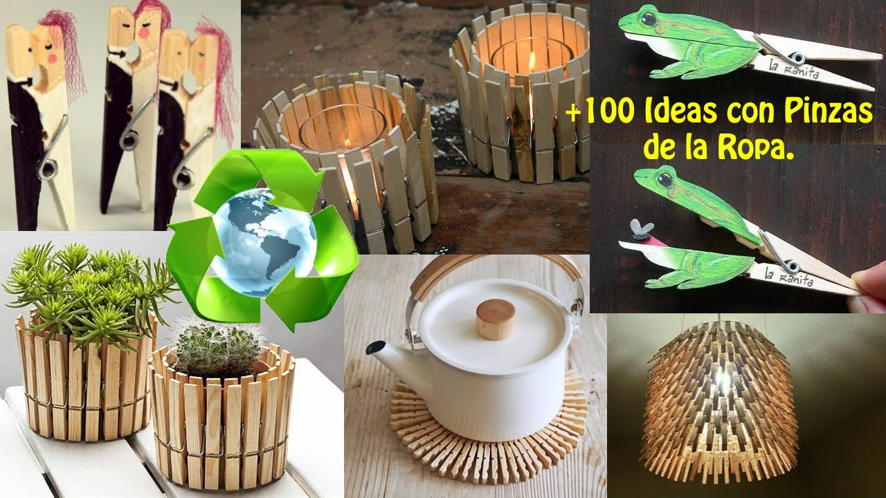 Reciclar Pinzas Ropa +100 Ideas. Recycling clothespins + 100 Ideas