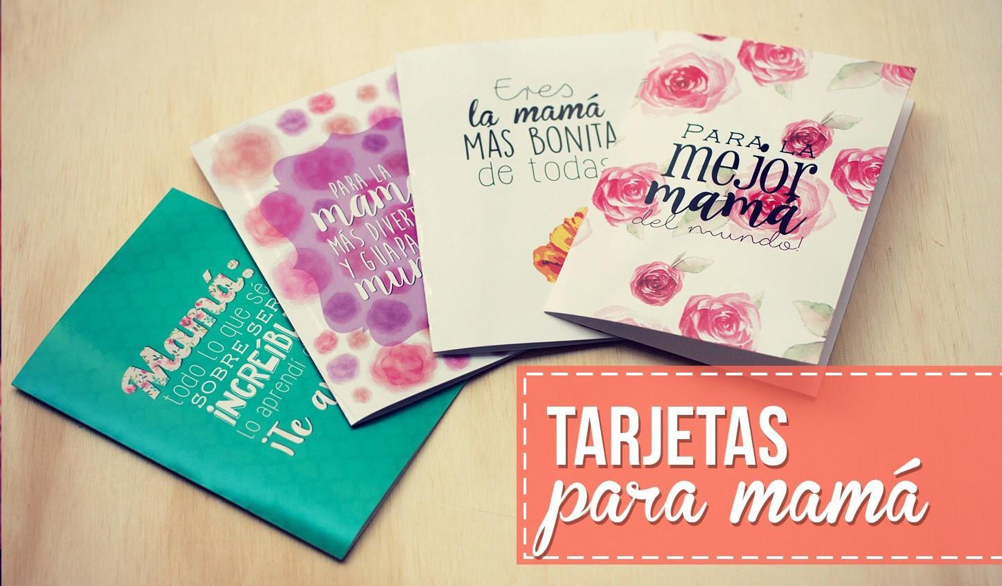 Tarjetas para mamá!