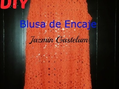 Como Hacer Una Blusa De Encaje DIY How to Make a Lace Blouse