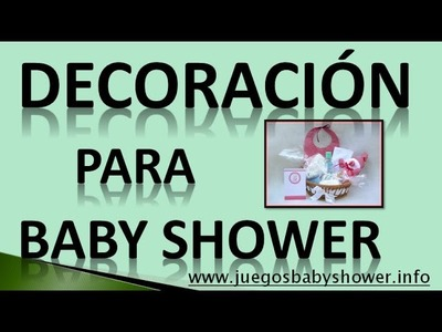 Decoracion Para Baby Shower 2