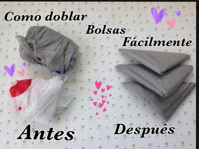 BOLSAS DE PLASTICO, COMO DOBLARLAS .
