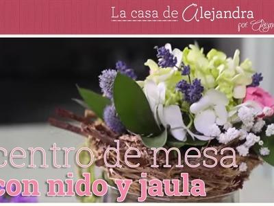 Como hacer un centro de mesa con nido y jaula DIY Alejandra Coghlan